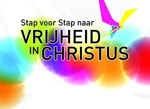 Stap voor stap naar vrijheid in Christus