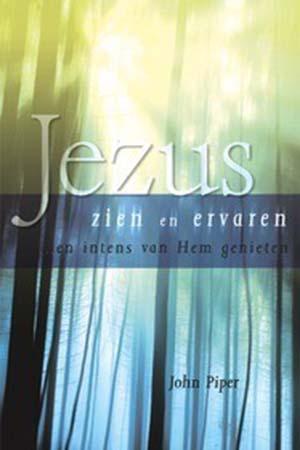 Jezus zien en ervaren